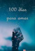 """Portada del libro """"100 días para amarte """""""