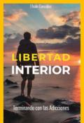"""Portada del libro """"Libertad Interior"""""""