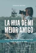 """Portada del libro """"La Hija De Mi Mejor Amigo"""""""