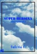 """Portada del libro """"Súper heroína"""""""