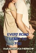 "Portada del libro ""Every Road Leads To You"""