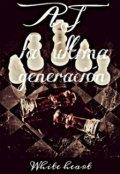 """Portada del libro """"Aj La Última Generación"""""""