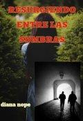 """Portada del libro """"Resurgiendo Entre Las sombras 2"""""""