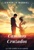 """Portada del libro """"Caminos Cruzados"""""""