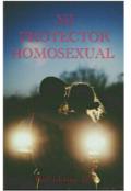 """Portada del libro """"Mi Protector Homosexual """""""