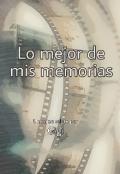 """Portada del libro """"Lo mejor de mis memorias """""""
