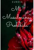 "Portada del libro ""Mi Musulmana Prohibida"""