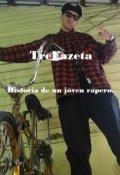 """Portada del libro """"Trefazeta Historia de un joven rapero."""""""
