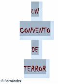 """Portada del libro """"Un convento de terror"""""""