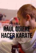 """Portada del libro """"Raúl Quiere Hacer Karate"""""""