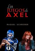 """Portada del libro """"Los Juegos de Axel"""""""