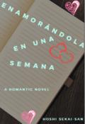 """Portada del libro """"Enamorándola en una semana ©"""""""