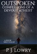 "Book cover ""Outspoken: Confessions of a Devout Atheist """