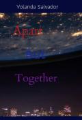 """Portada del libro """"Apart But Together [klance] [voltron] """""""