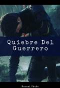 """Portada del libro """"Quiebre del Guerrero"""""""