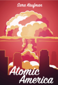 "Book cover ""Atomic America"""