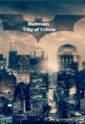 "Book cover ""Batman Season 1: City of Crime"""