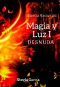 """Portada del libro """"Magia y Luz I: Desnuda"""""""