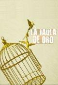 """Portada del libro """"La niña y el pájaro de la jaula de oro"""""""