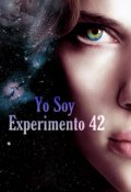 """Portada del libro """"Yo Soy Experimento 42"""""""