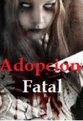 """Portada del libro """"Adopción Fatal """""""