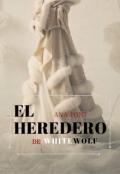"""Portada del libro """"El Heredero de Whitewolf"""""""
