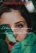 """Portada del libro """"La otra mujer de mí esposo 3 ( La venganza de Bridget)"""""""