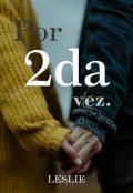 """Portada del libro """"Por 2da Vez"""""""