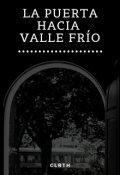 """Portada del libro """"La Puerta hacia Valle Frío (cuento)"""""""