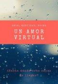 """Portada del libro """"Un amor virtual """""""