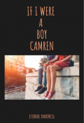 "Portada del libro ""If I Were A Boy Camren"""