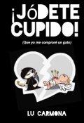 """Portada del libro """"¡jódete Cupido! """""""