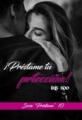 """Portada del libro """"Préstame tu protección - Sp10"""""""