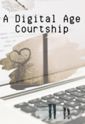"Book cover ""A Digital Age Courtship"""