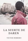 """Portada del libro """"La suerte de Daren """""""