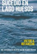 """Portada del libro """"Sucedió en Lago Huesos"""""""