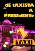 """Portada del libro """"De Taxista a Presidente"""""""