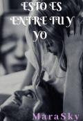 """Portada del libro """"Esto Es Entre Tu y Yo"""""""