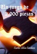 """Portada del libro """"Un juego de dos mil piezas"""""""