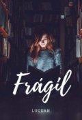 "Portada del libro ""Frágil """