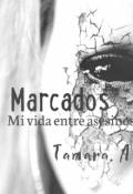 """Portada del libro """"Mi vida entre asesinos 4 : Marcados"""""""