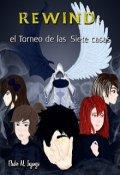 """Portada del libro """"Rewind: el Torneo de las Siete Casas"""""""
