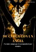 """Portada del libro """"De Cerca Con Ángel © """""""