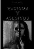 """Portada del libro """"Vecinos y asesinos"""""""