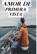 "Portada del libro ""Amor De Primera Vista... (first part #1)"""