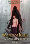 "Book cover ""World of Karik: A Game of Villains"""