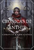 """Portada del libro """"Crónicas de Anthir: Coronas y Corazones"""""""