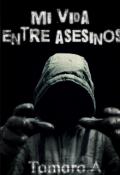 """Portada del libro """"Mi vida entre asesinos"""""""