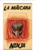 """Portada del libro """"La máscara ninja """""""
