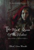"Portada del libro ""The Black Queen of the Wolves(is It Love Sebastián parte I)"""